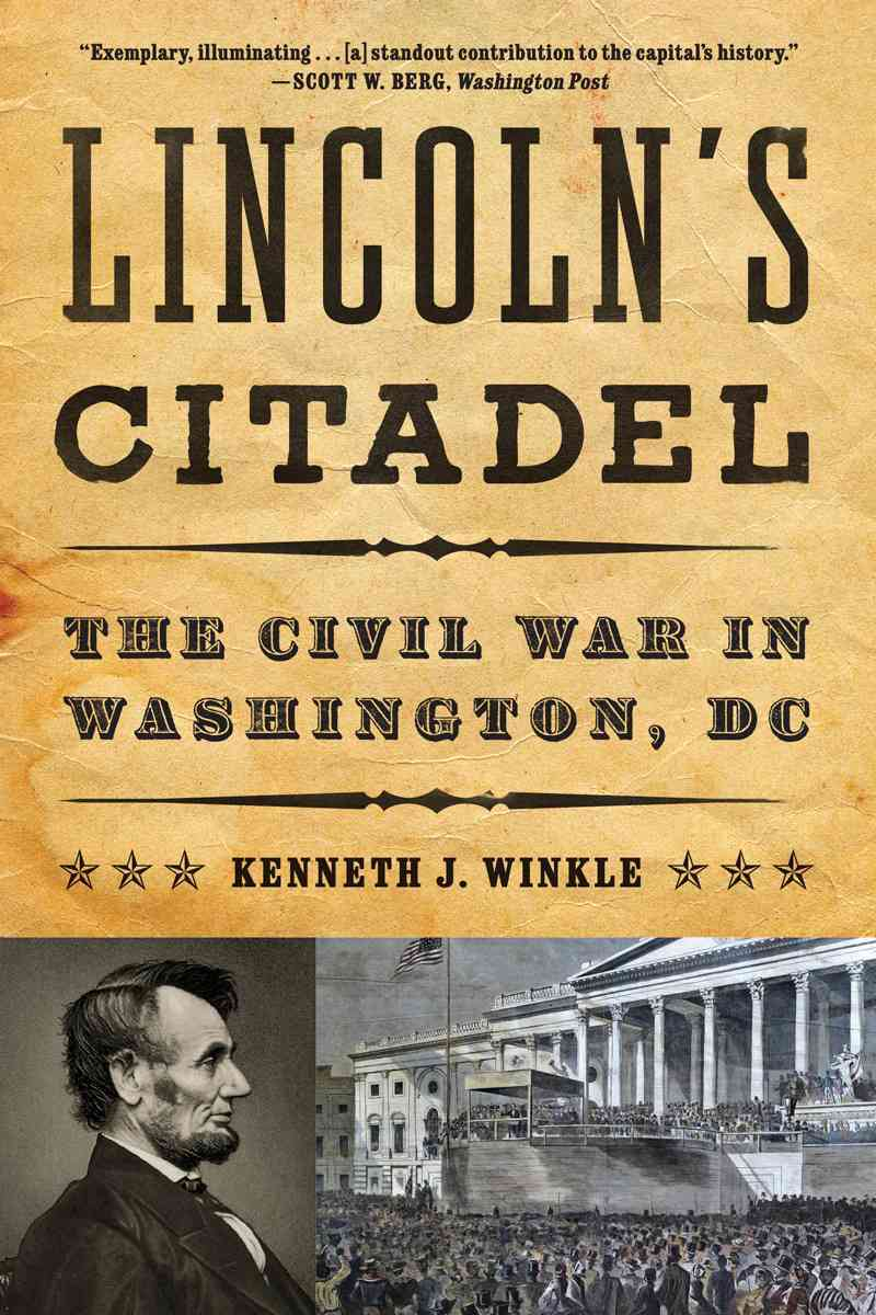 Lincoln's Citadel By Winkle, Kenneth J.