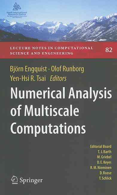 Numerical Analysis of Multiscale Computations By Engquist, Bjarn (EDT)/ Runborg, Olof (EDT)/ Tsai, Yen-hsi Richard (EDT)